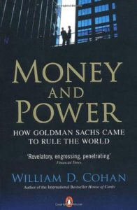 《Money and Power_ How Goldman Sachs Came to Rule the World - William D. Cohan》+《The Last Tycoons_ The Secret History of Lazard Freres & Co - William D. Cohan》-mobi