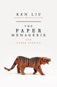 《The Paper Menagerie and Other Stories》Ken Liu-epub+mobi+azw3